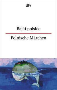 Bajki polskie Polnische Märchen