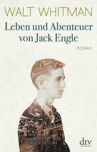 Leben und Abenteuer von Jack Engle Autobiographie, in welcher dem Leser einige bekannte Gestalten begegnen werden