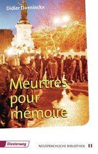 Diesterwegs Neusprachliche Bibliothek - Französische Abteilung / Meurtres pour mémoire