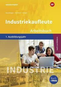 Industriekaufleute / Industriekaufleute - Ausgabe nach Ausbildungsjahren und Lernfeldern