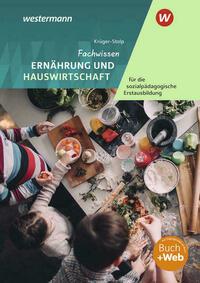Fachwissen Ernährung und Hauswirtschaft / Fachwissen Ernährung und Hauswirtschaft für die sozialpädagogische Erstausbildung