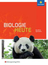 Biologie heute / Biologie heute - Ausgabe...