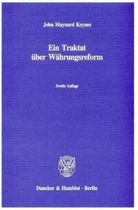 Ein Traktat über Währungsreform.