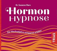 Hormon-Hypnose (Hörbuch)