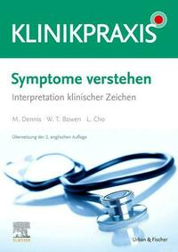 Symptome verstehen - Interpretation klinischer Zeichen