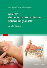 Gelenke – ein neuer osteopathischer Behandlungsansatz