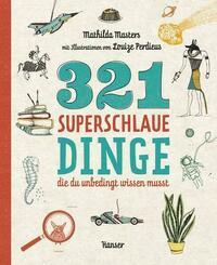 321 superschlaue Dinge, die du unbedingt...