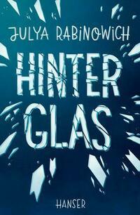 Hinter Glas
