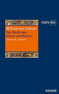 De iuribus Romani imperii. III.2 Dialogus. Das Recht von Kaiser und Reich, III.2 Dialogus