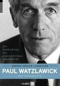 Paul Watzlawick – die Biografie
