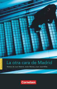 Espacios literarios / B1 - La otra cara de Madrid