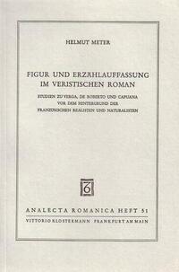 Figur und Erzählauffassung im veristischen Roman