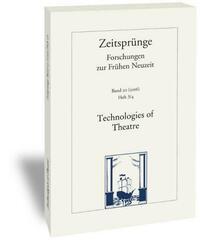 Technologies of Theatre