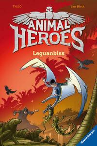 Animal Heroes, Band 5: Leguanbiss