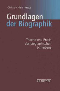 Grundlagen der Biographik
