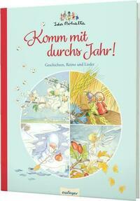 Ida Bohattas Bilderbuchklassiker: Komm mit durchs Jahr!