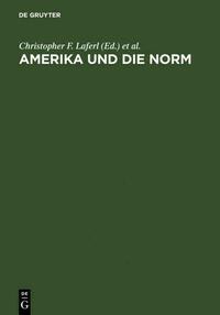 Amerika und die Norm