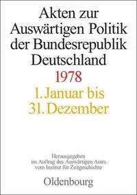 Akten zur Auswärtigen Politik der Bundesrepublik Deutschland / 1978