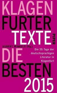 Klagenfurter Texte. Die Besten 2015