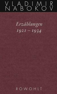 Erzählungen 1921 - 1934