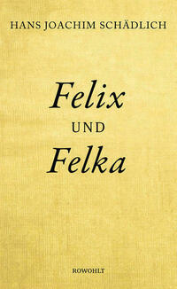Felix und Felka