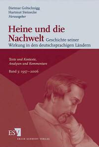 Heine und die Nachwelt - Geschichte seiner...