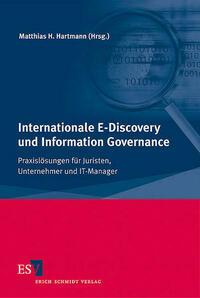 Internationale E-Discovery und Information Governance