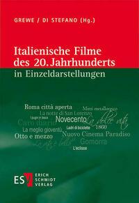 Italienische Filme des 20. Jahrhunderts in Einzeldarstellungen
