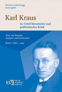 Karl Kraus im Urteil literarischer und...