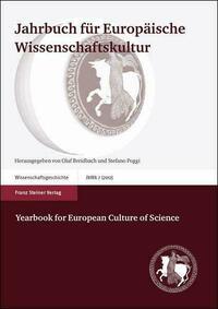 Jahrbuch für Europäische Wissenschaftskultur 7 (2012) / Yearbook for European Culture of Science 7 (2012)