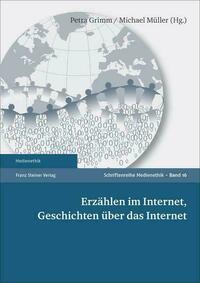 Erzählen im Internet, Geschichten über das Internet