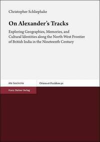 On Alexander's Tracks