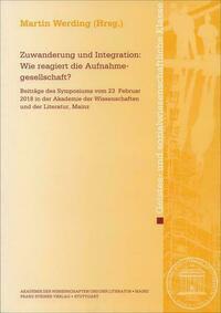 Zuwanderung und Integration: Wie reagiert die Aufnahmegesellschaft?