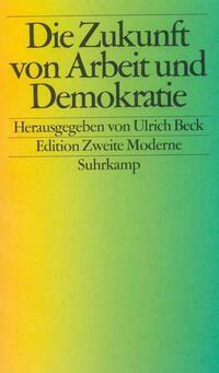 Die Zukunft von Arbeit und Demokratie