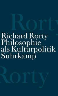 Philosophie als Kulturpolitik