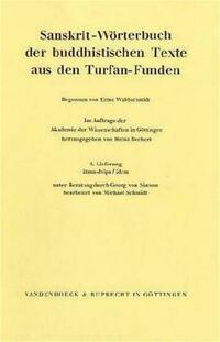 Sanskrit-Wörterbuch der buddhistischen Texte aus den Turfan-Funden. Lieferung 4