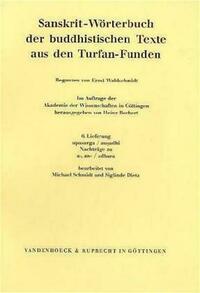 Sanskrit-Wörterbuch der buddhistischen Texte aus den Turfan-Funden. Lieferung 6
