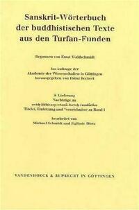 Sanskrit-Wörterbuch der buddhistischen Texte aus den Turfan-Funden. Lieferung 8