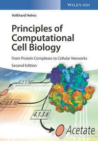 Principles of Computational Cell Biology