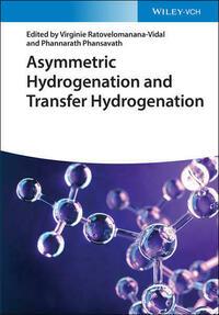 Asymmetric Hydrogenation and Transfer Hydrogenation