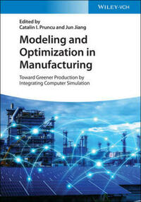 Modeling and Optimization in Manufacturing