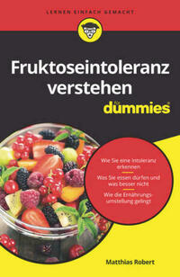 Fruktoseintoleranz verstehen für Dummies