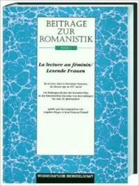 Beiträge zur Romanistik / La lecture au feminin /Lesende Frauen