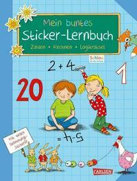Schlau für die Schule: Mein buntes Sticker-Lernbuch: Zahlen, Rechnen, Logikrätsel