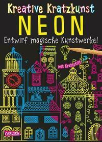 Kreative Kratzkunst: Neon: Set mit 10 Kratzbildern, Anleitungsbuch und Holzstift