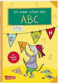Schlau für die Schule: VE5 Ich kann schon das ABC
