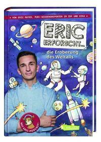 Eric erforscht … 1: Die Eroberung des Weltalls