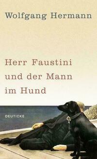 Herr Faustini und der Mann im Hund