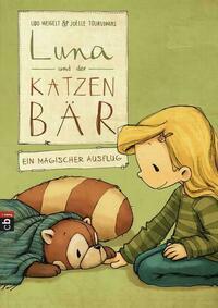 Luna und der Katzenbär - Ein magischer...