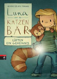 Luna und der Katzenbär lüften ein Geheimnis